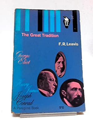 The Great Tradition: Leavis, F. R.