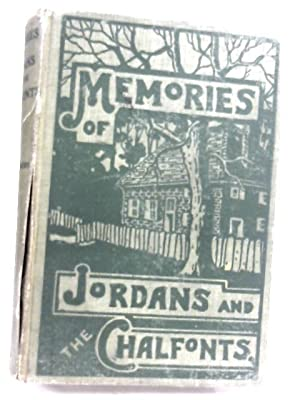 Memories of Jordans and The Chalfonts and: W. H. Summers