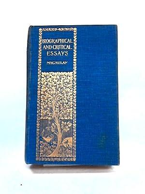 Macaulay Lord  Biographical Critical And Miscellaneous Essays And  Biographical Critical And Miscellaneous Essays And Poetical Lord Macaulay