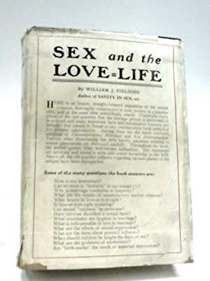 Sex And The Love-Life: William J. Fielding