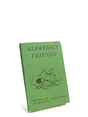 Slimtail's Friends: Mary Chell