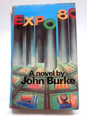 Expo '80: John Burke,