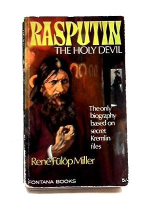 Rasputin: The Holy Devil (Fontana Books): Rene Fulop-Miller