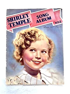 Shirley Temple: Song Album No. 2: Anon
