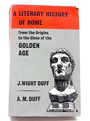 A Literary History of Rome: From The: J. Wright Duff
