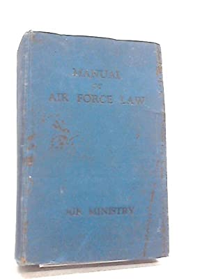 Manual of Air Force Law: Anon
