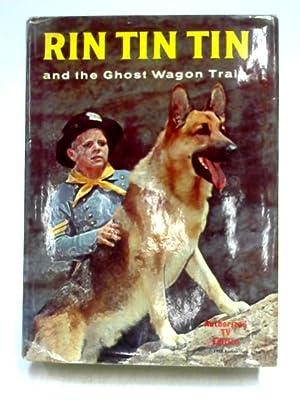 Rin Tin Tin and the Ghost Wagon: Cole Fannin