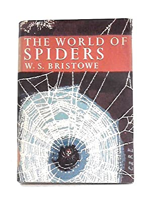 The World of Spiders: W.S. Bristowe