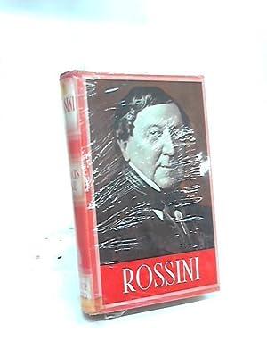 Rossini A Study in Tragi-Comedy: Francis Toye