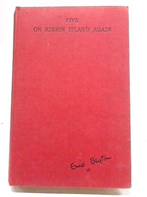 Five on Kirrin Island Again: Enid Blyton