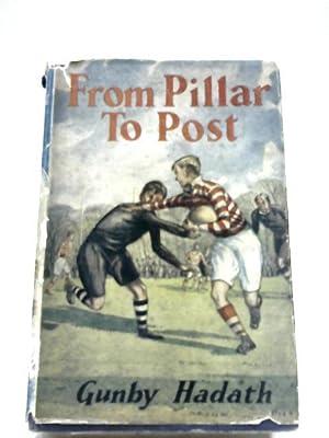 From Pillar To Post: Gunby Hadath