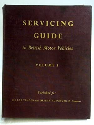 Servicing Guide to British Motor Vehicles Vol: McHattie
