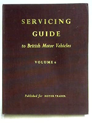 Servicing Guide to British Motor Vehicles Vol: Rosewarne