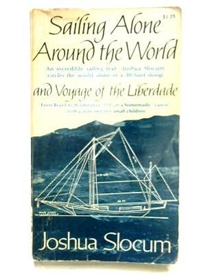 Sailing Alone Around the World & Voyage: Joshua Slocum