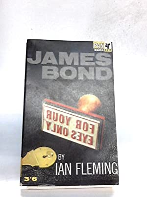 For Your Eyes Only (James Bond): Fleming, Ian