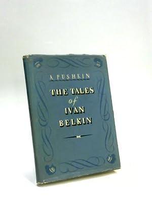 The Tales of Ivan Belkin: A. Pushkin