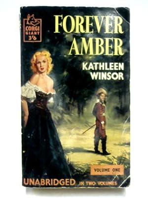 Forever Amber Vol One: Kathleen Winsor