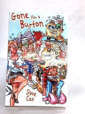 Gone for a Burton: Cox, Dave