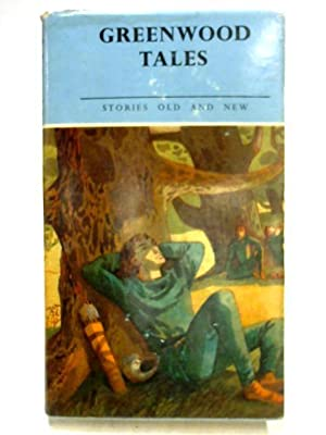Greenwood Tales: Stories of Robin Hood and: Dorothy King
