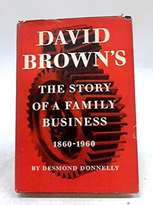 David Brown's: The Story of A Family: Desmond Donnelly