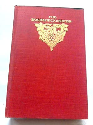Collected Papers - the Biographical Edition of: Charles Dickens