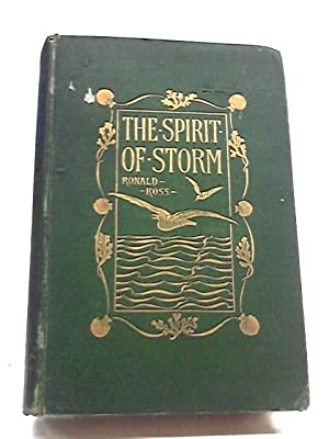 The Spirit of Storm. A Romance