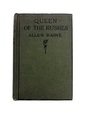 Queen Of The Rushes: Allen Raine