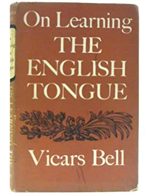 On Learning the English Tongue: Bell, Vicars