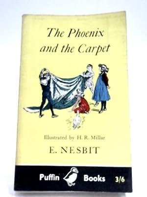 The Phoenix And The Carpet: E. Nesbit