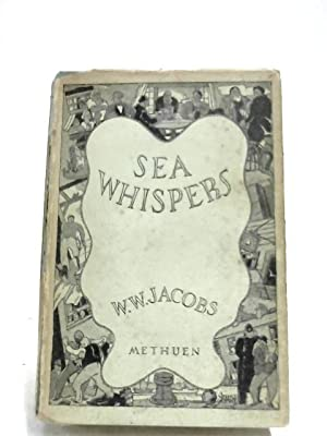 Sea Whispers -: W. W. Jacobs