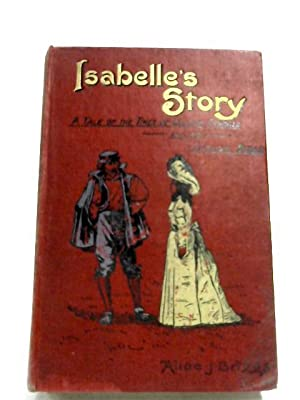 Isabelle's Story: Alice J. Briggs