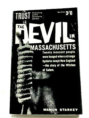 The Devil In Massachusetts: Marion Starkey