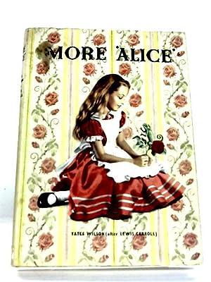 More Alice: Yates wilson