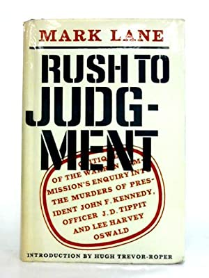 Rush to Judgement: A Critique of the: Mark Lane