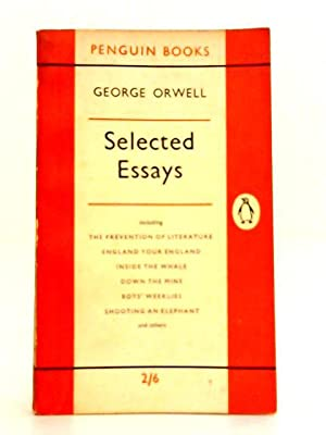 Health Is Wealth Essay Selected Essays George Orwell How To Start A Synthesis Essay also Reflective Essay On High School George Orwell  Selected Essays  Abebooks English Short Essays