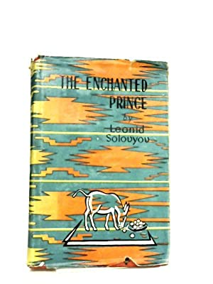 The Enchanted Prince: Book Two of the: Solovyov, Leonid