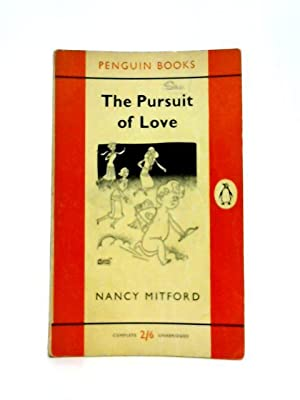 The Pursuit of Love: Nancy Mitford