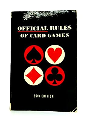 Official Rules Of Card Games: A.H. Morehead (ed)