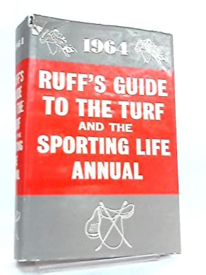Ruff's Guide To The Turf And The: O. W. Fletcher