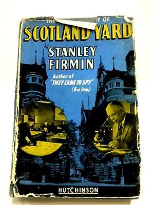 Scotland Yard: The Inside Story: Stanley Firmin