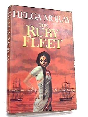 The Ruby Fleet: Helga Moray