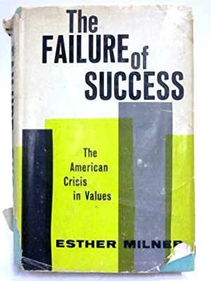 The Failure of Success: Esther Milner