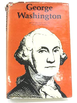 George Washington in the American Revolution: James Thomas Flexner