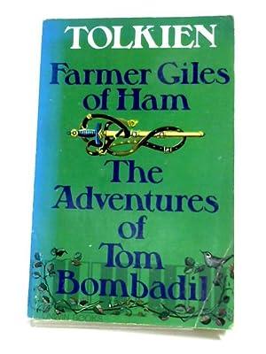 Farmer Giles Of Ham & The Adventures: J. R. R.