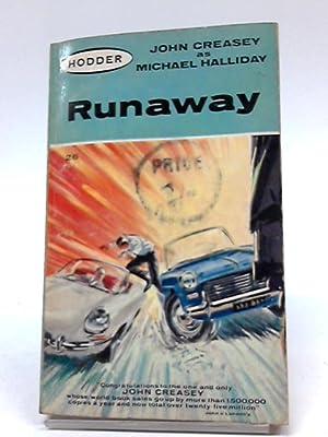 Runaway: Michael Halliday, John