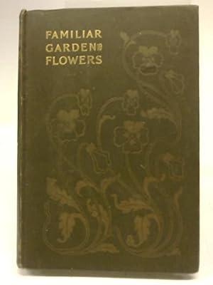 Familiar Garden Flowers. Fifth Series: Hulme F Edward