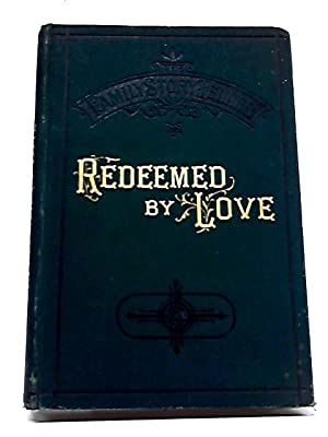 Redeemed By Love