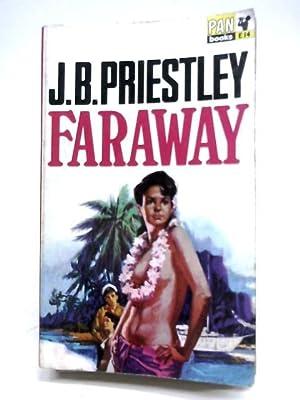 Faraway: J. B. Priestley