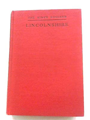 Lincolnshire: A County Of Infinite Charm: Arthur Mee (Editor)