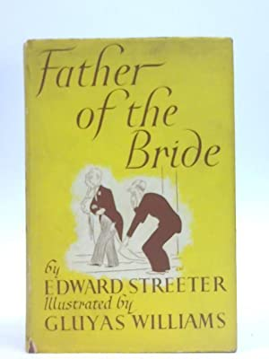 Father of the Bride: Edward Streeter